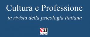 Esce la nuova rivista scientifica di psicologia Cultura e Professione